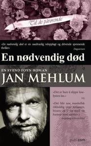 En nødvendig død (ebok) av Jan Mehlum