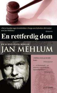 En rettferdig dom (ebok) av Jan Mehlum