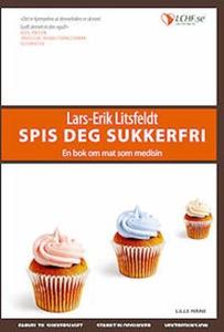 Spis deg sukkerfri! (ebok) av Lars-Erik Litsf