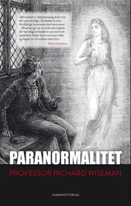 Paranormalitet (ebok) av Richard Wiseman