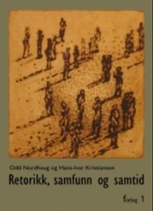 Retorikk, samtid og samfunn (ebok) av