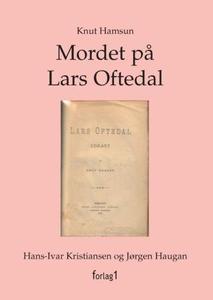Mordet på Lars Oftedal (ebok) av Knut Hamsun,