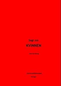 Sagt om kvinnen (ebok) av Odd Nordhaug