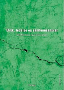 Etikk, ledelse og samfunnsansvar (ebok) av Od