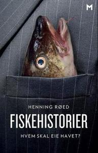Fiskehistorier (ebok) av Henning Røed