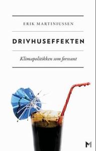 Drivhuseffekten (ebok) av Erik Martiniussen