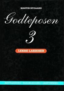 Godteposen 3 (ebok) av Martin Nygaard