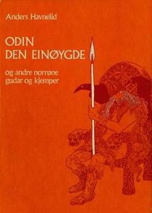 Odin den einøygde og andre norrøne gudar og k