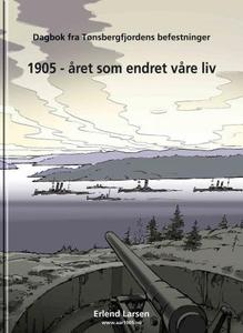 1905 - året som endret våre liv (ebok) av Erl