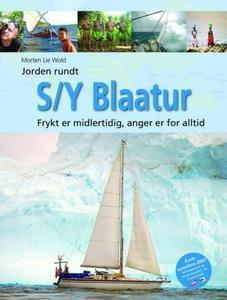 Jorden rundt med S/Y Blaatur (ebok) av Morten