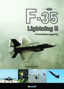 F-35 Lightning II (ebok) av Erlend Larsen