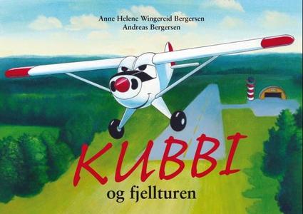 Kubbi og fjellturen (ebok) av Anne Helene Win