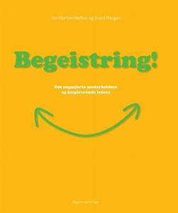 Begeistring! (ebok) av Jon Morten Melhus, Tro