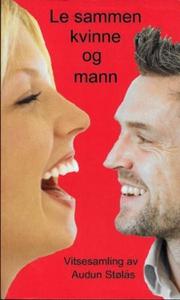 Le sammen kvinne og mann (ebok) av Audun Støl