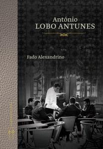 Fado Alexandrino (ebok) av António Lobo Antun
