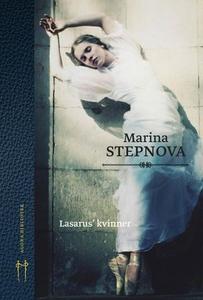 Lasarus' kvinner (ebok) av Marina Stepnova