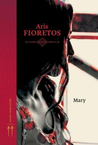 Mary (ebok) av Aris Fioretos