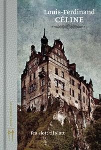 Fra slott til slott (ebok) av Louis-Ferdinand