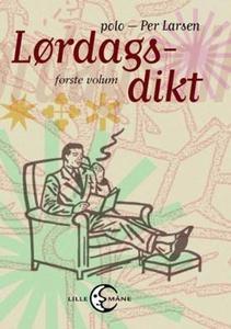 Lørdagsdikt (ebok) av Per Larsen