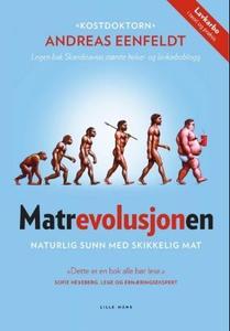 Matrevolusjonen (ebok) av Andreas Eenfeldt