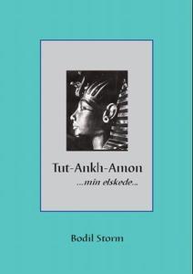 Tut-Ankh-Amon (ebok) av Bodil Storm