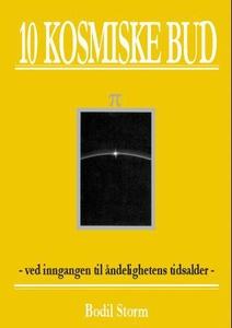 10 kosmiske bud (ebok) av Bodil Storm