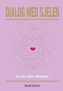 Dialog med sjelen (ebok) av Bodil Storm