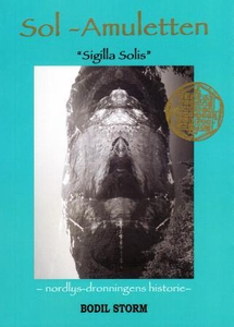 Sol-amuletten (ebok) av Bodil Storm