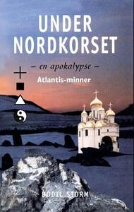 Under nordkorset (ebok) av Bodil Storm