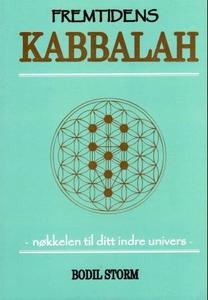 Fremtidens kabbalah (ebok) av Bodil Storm