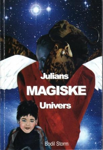 Julians magiske univers (ebok) av Bodil Storm