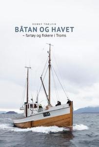 Båtan og havet (ebok) av Ronny Trælvik