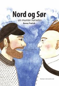 Nord og sør (ebok) av Ronny Trælvik