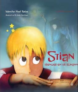 Stian trenger en trollmann (ebok) av Wenche H