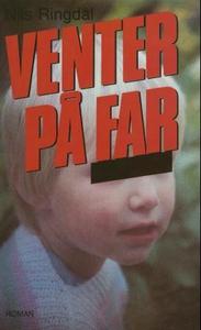 Venter på far (ebok) av Nils Ringdal, Nils R.