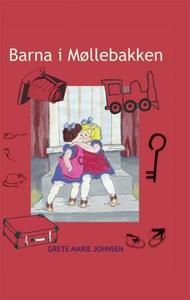 Barna i Møllebakken (ebok) av Grete Marie Joh