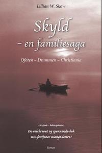 Skyld (ebok) av Lillian Wirak Skow