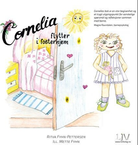 Cornelia flytter i fosterhjem (ebok) av Ritva