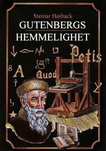 Gutenbergs hemmelighet (ebok) av Steinar Høib