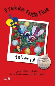 Frekke Frida Flue feirer jul (ebok) av Jon Hå