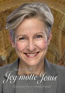 Jeg møtte Jesus (ebok) av Charlotte Rørth