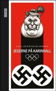Jegerne på Karinhall (ebok) av Carl-Henning W