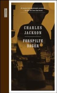 Forspilte dager (ebok) av Charles Jackson