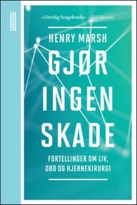 Gjør ingen skade (ebok) av Henry Marsh