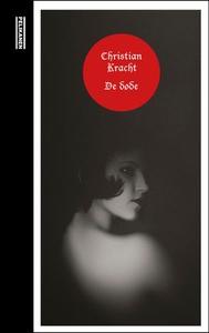 De døde (ebok) av Christian Kracht