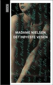 Det høyeste vesen (ebok) av Madame Nielsen