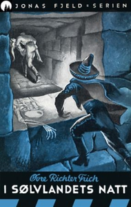 I sølvlandets natt (ebok) av Øvre Richter Fri