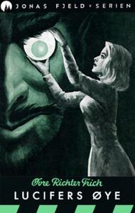 Lucifers øye (ebok) av Øvre Richter Frich
