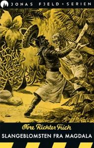 Slangeblomsten fra Magdala (ebok) av Øvre Ric