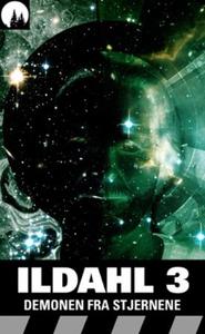 Demonen fra stjernene (ebok) av Eirik Ildahl